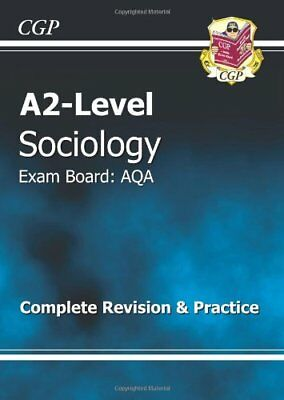 A2-Level Sociology AQA Complete Revision & Practice (A2 Level Aqa Revision Gu.