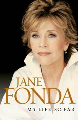 My Life So Far-Jane Fonda, 9780091906108