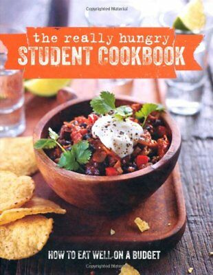 The Really Hungry Student Cookbook: How to eat well on a budget (Cookery)-Rylan