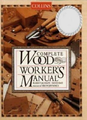 Collins Complete Woodworker's Manual-Albert Jackson, David Day, 9780004140056