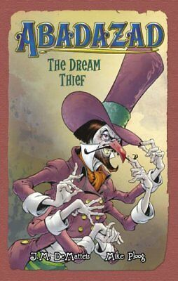 Abadazad (2) - The Dream Thief-J. M. DeMatteis, Mike Ploog