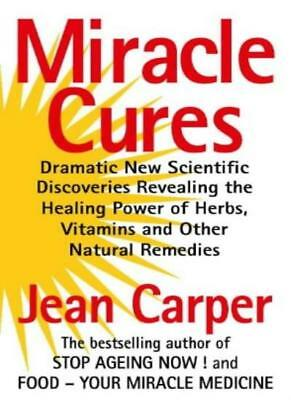 Miracle Cures-Jean Carper