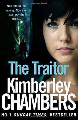 The Traitor (The Mitchells and O'Haras Trilogy, Book 2)-Kimberley Chambers