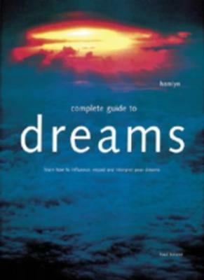 The Complete Guide to Dreams-Paul Roland
