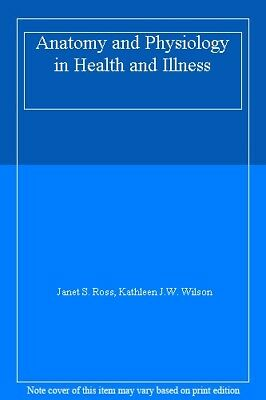 Ross & Wilson Anatomy and Physiology in Health and Illness-Janet S. Ross, Kathl