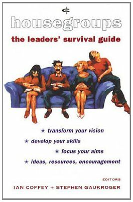 Housegroups: The Leader's Survival Guide (Crossway bible guides)-Ian Coffey, St