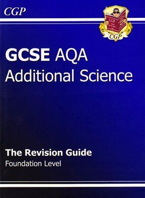 GCSE Additional Science AQA Revision Guide - Foundation-CGP Books