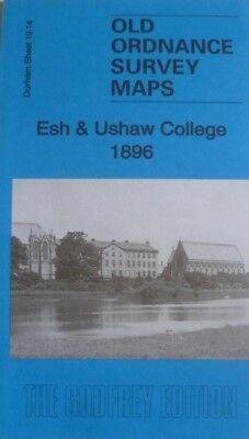 Old Ordnance Survey Maps Esh & Ushaw College Durham 1896 Godfrey Edition New
