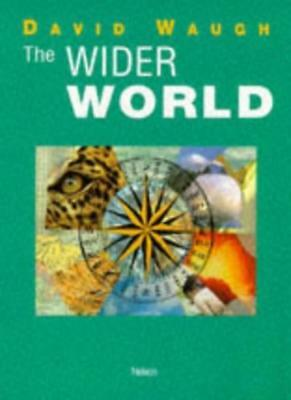 The Wider World (thonel/AS)-David Waugh