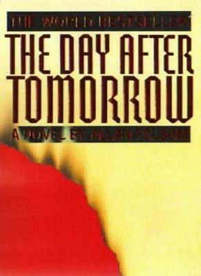 The Day After Tomorrow-Allan Folsom, 9780751507010