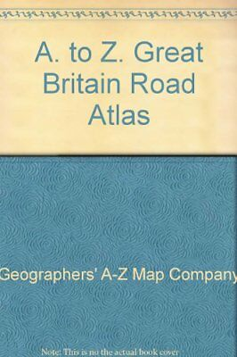 A. to Z. Great Britain Road Atlas-Geographers' A-Z Map Company