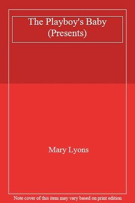 The Playboy's Baby (Presents)-Mary Lyons