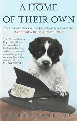 A Home of Their Own: The Heart-warming 150-year History of Bat ..9780553820010