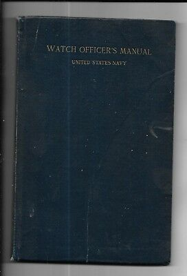 Watch Officer's Manual: United States Navy, 1917 By C E Hovey, Ensign, USN