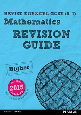 REVISE Edexcel GCSE (9-1) Mathematics Higher Revision Guide (with online edit.