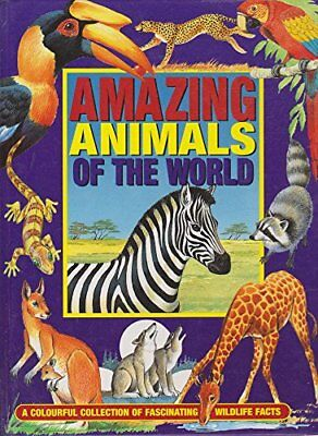 AMAZING ANIMALS OF THE WORLD-ANNE McKIE,KEN McKIE