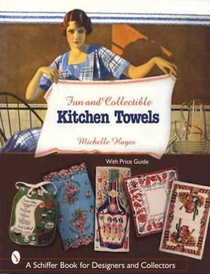 Vintage Kitchen Towels & Linens Collector Guide Bright Colors 1930s - 1950s Era