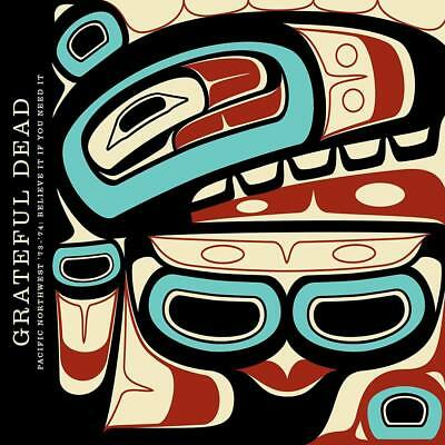 Grateful Dead - Pacific Northwest '73-'74: Believe It If You Need It (NEW 3 CD)