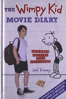 The Wimpy Kid Movie Diary: How Greg Heffley Went Hollywood (Diary of a Wimpy .