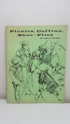Thomas: Picnics, Coffins, Shoo-Flies, Flasks, 1974