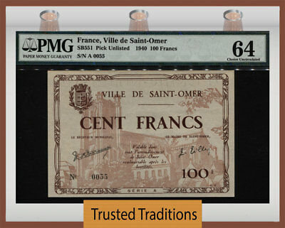 Tt Sb551 1940 France Ville De Saint-Omer 100 Francs Low S/n 0055 Pmg 64 Choice!