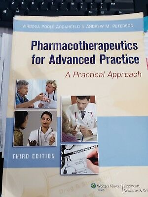 Pharmacotherapeutics for Advanced Practice by Andrew M. Peterson and Virginia P…