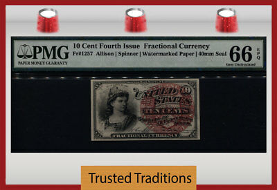 TT FR 1257 10 CENT 4TH ISSUE FRACTIONAL 40mm SEAL PMG 66 EPQ GEM UNCIRCULATED