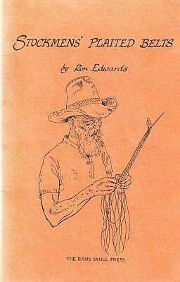 STOCKMENS' PLAITED BELTS LEATHER BUSHCRAFT Ron Edwards BOOK Detailed instruction