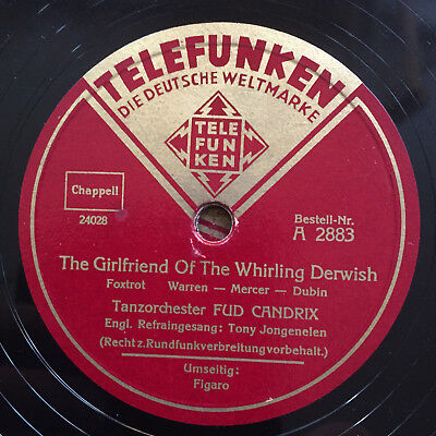 "FUD CANDRIX/T. JONGENELEN ""The Girlfriend Of The Whirling Derwish"" FOXTROT 1938"
