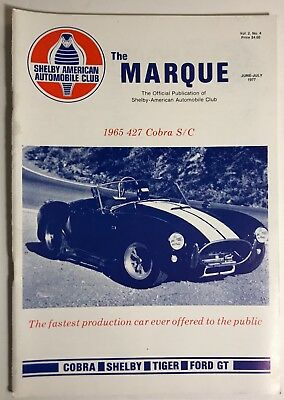 """SAAC Magazine """"The Marque"""" June-July 1977  Shelby Cobra GT350 GT500"""