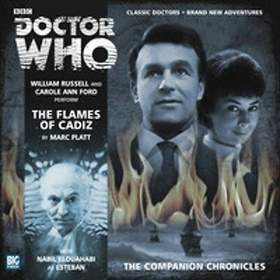 DOCTOR WHO - Companion Chronicles Audio CD #7.07 THE FLAMES OF CADIZ  Big Finish
