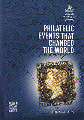 "2015 ""PHILATELIC EVENTS THAT CHANGED THE WORLD"" ~LONDON ""EUROPHILEX"" Exhibition"