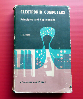 1960 Vintage Book ELECTRONIC COMPUTERS Digital Analogue Programming T E Ivall