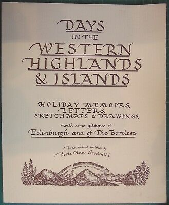 Days in the Western Highlands and Islands by Doris Ann Goodchild (P/B)