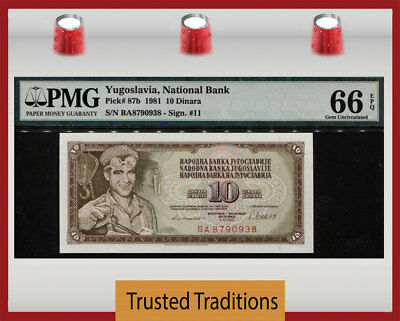 TT PK 87b 1981 YUGOSLAVIA NATIONAL BANK 10 DINARA PMG 66 EPQ GEM UNCIRCULATED!