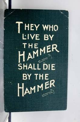 Comic Cartoon Hammer Shall Die By the Hammer Postcard Old Vintage Card View Post