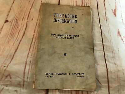 Threading Information New Sears Craftsman Six-inch Lathe Manual