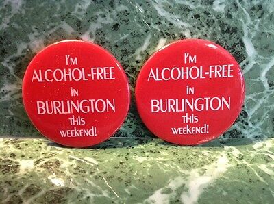 2 Red Pin Buttons ~ Im Alcohol Free In Burlington Tonight
