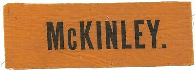 WILLIAM McKINLEY FOR PRESIDENT VINTAGE CAMPAIGN RIBBON