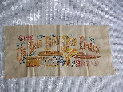 """Vintage Cross Stitch """"give Us This Day Our Daily Bread"""" - 100% Linen"""