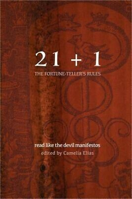 21+1: The Fortune-Teller's Rules: Read Like the Devil Manifestos (Paperback or S