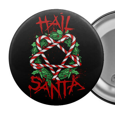 "HAIL SANTA Funny Badge Button Pin 55mm 2.25"" Satan Christmas Candy Pentagram"