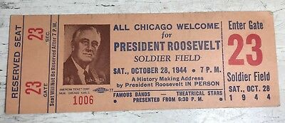 1944 Franklin D Roosevelt Address Soldier Field Chicago Reserved Seat Ticket BK