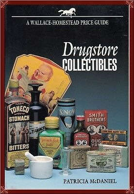 Antique Drugstore Collectibles! Pre-1960--Details, Photos, Values, More! Oop