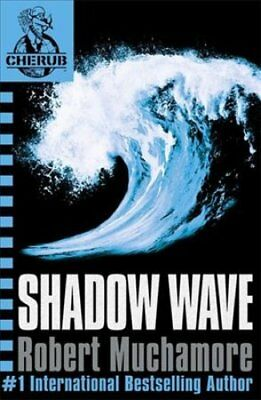 CHERUB: Shadow Wave Book 12 by Robert Muchamore 9780340999745 (Paperback, 2011)