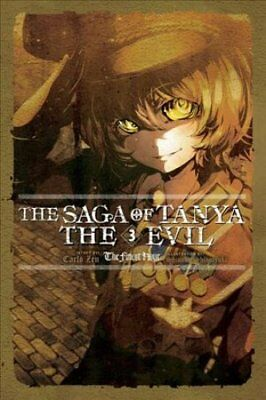 The Saga of Tanya the Evil, Vol. 3 (light novel) by Carlo Zen 9780316512480