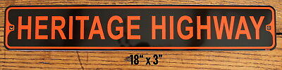 "Metal Street Sign Heritage Hwy. Harley Rider Biker Bar Decor 3""x18"" Made in USA"