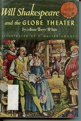 Landmark Will Shakespeare and Globe Theater by Anne Terry White HB Ills Hodges