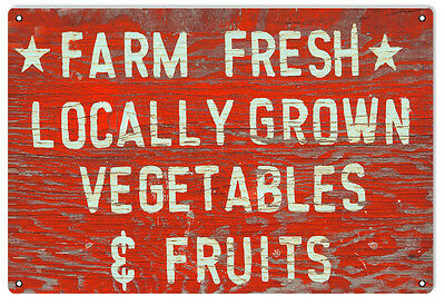 """Reproduction Farm Fresh Locally Grown Vegetables & Fruits Sign. 16"""" x 24"""""""