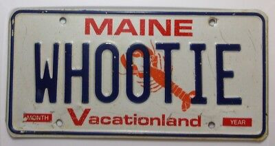 1999 Expired Maine Vanity License Plate  # WHOOTIE